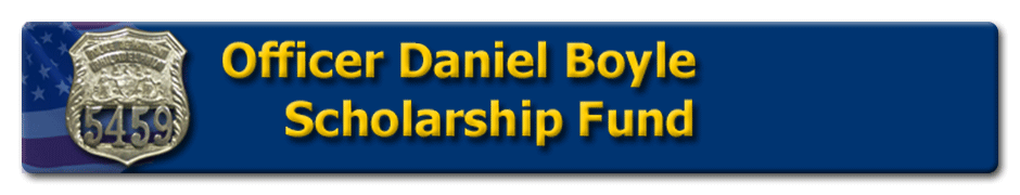 Officer Daniel Boyle Scholarship Fund